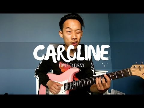 Caroline - Amine (cover by FUZZZY)