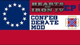 [ENG]Hearts of Iron IV Confederate Mod  - Dixie's land Ep1