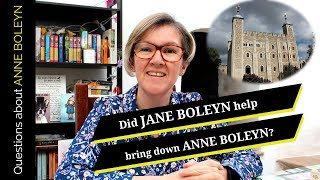Jane Boleyn - Did she help bring down Anne Boleyn?