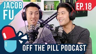 This Travel Blogger Made $150-250K a Year (Ft. Jacob Fu) - Off The Pill Podcast #18