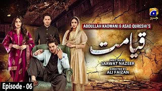 Qayamat - Episode 06 || English Subtitle || 26th January 2021 - HAR PAL GEO