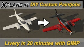 X-plane 11: Repaint a plane in 20 minutes with GIMP or photoshop