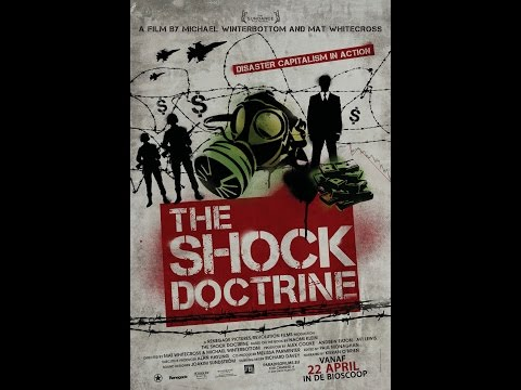 The Shock Doctrine (ENGLISH) - FULL DOCUMENTARY : The Rise of Disaster Capitalism