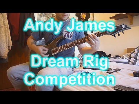 Andy James Guitar Academy Dream Rig Competition -- Blake Palmer