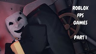 Roblox FPS Games - Notoriety - Part 1