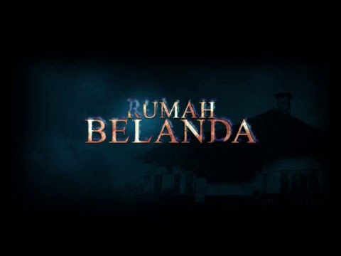 Teaser Rumah Belanda (Official)