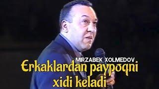 Mirzabek Xolmedov - Erkaklardan paypoqni xidi keladi
