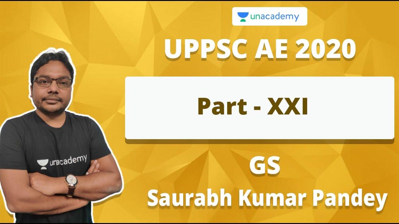Download UPPSC AE 2020 GS Preparation Part - XXI | Saurabh Kumar Pandey