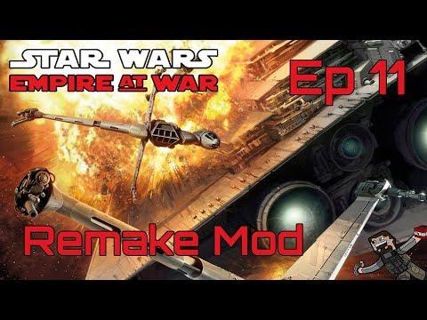 Star Wars Empire At War (Remake Mod) Rebel Alliance - Ep 11