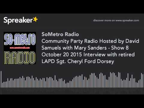Community Party Radio Hosted by David Samuels with Mary Sanders - Show 8 October 20 2015 Interview w