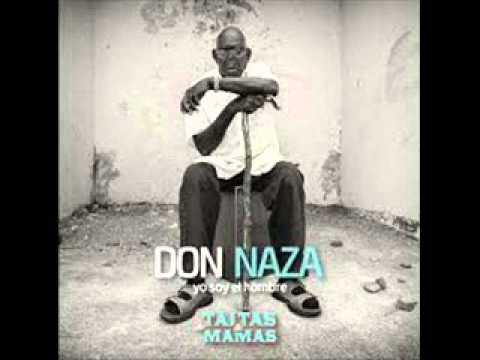 Don Naza - Bambuco (Yo soy el Hombre)