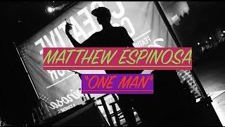 Baixar Matthew Espinosa || ONE MAN