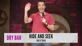When You're Playing Hide and Seek. Eric O'Shea thumbnail