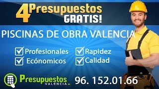 Presupuesto Piscinas de Obra Valencia-Presupuestosvalencia.es