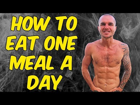 how-to-eat-one-meal-a-day-(omad-diet)