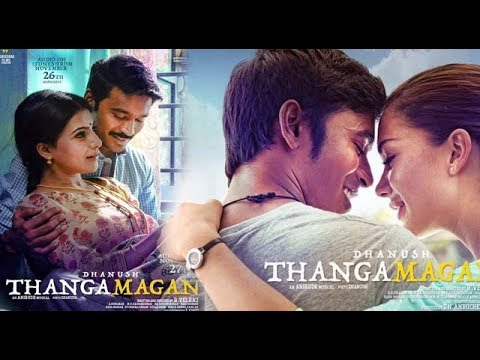 Dhanush Megahit Movie - Thangamagan - Tamil Full Movie | Samantha | Amy Jackson | Raadhika