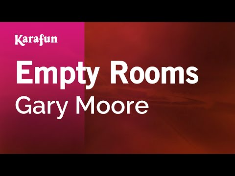 Karaoke Empty Rooms - Gary Moore *
