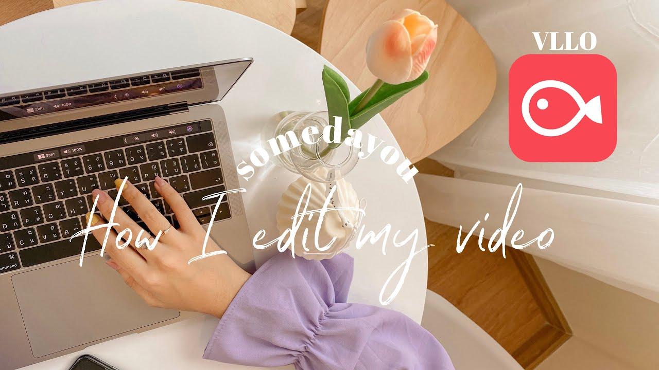 How i edit my video ✂ 🎞 สอนวิธีการตัดต่อวีดีโอง่ายๆ สไตล์เกาหลี ด้วยมือถือเครื่องเดียว | แอป VLLO