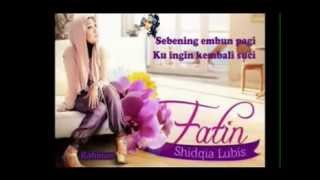 Fatin Shidqia Lubis - Kekasihmu (With Lyrik)
