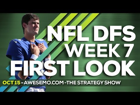NFL DFS Strategy - Week 7 First Look - 2019 Fantasy Football Yahoo DraftKings FanDuel FantasyDraft