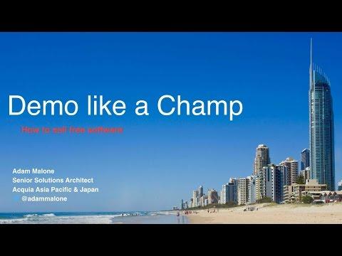 Demo like a champ