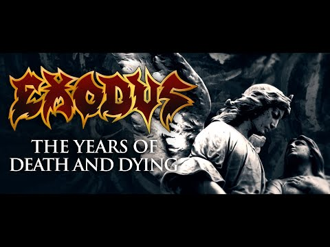 EXODUS lanza «The Years Of Death And Dying»