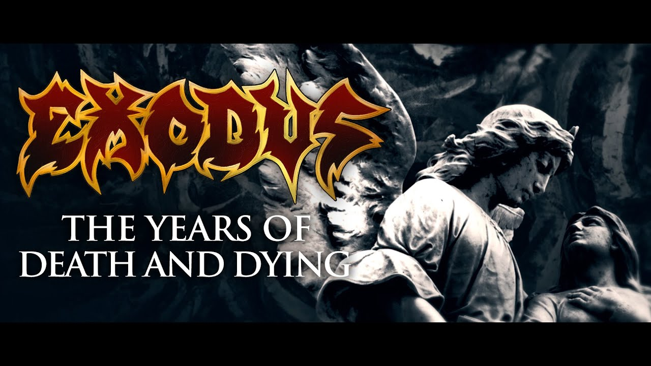Download EXODUS - The Years of Death and Dying (OFFICIAL LYRIC VIDEO)