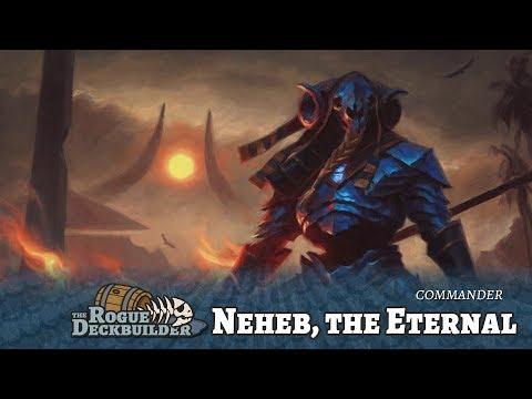 Neheb the Eternal - Commander List (so Elijah won't burst)