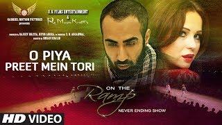O Piya Preet Mein Tori Song New Hindi Film On The Ramp Never Ending Show |Ranvir Shorey,Saidah