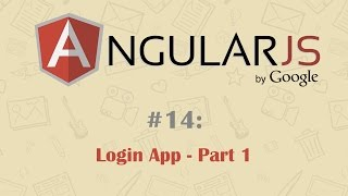 AngularJS Tutorial 14: Creating Login App - Part 1