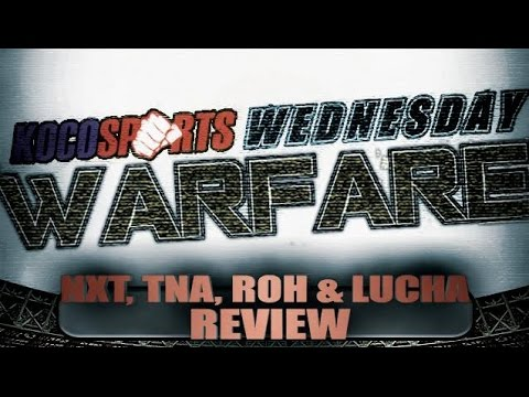 War Room: WWE NXT, Ring of Honor & TNA Impact / GFW Reviews (8/19/15)
