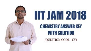 IIT JAM 2018 Chemistry Answer Key with Video Solutions