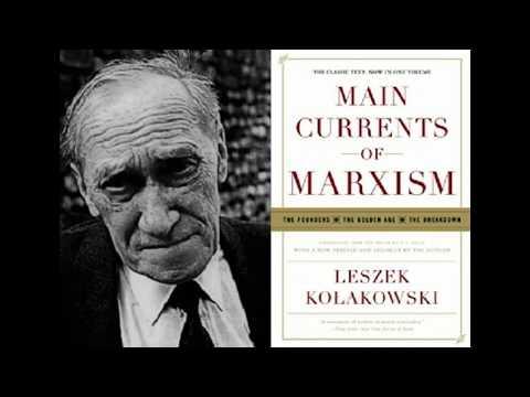 Roger Kimball - Leszek Kolakowski, Main Currents of Marxism
