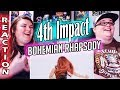 Queen - Bohemian Rhapsody | 4th Impact REACTION!! 🔥