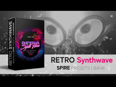 RETRO SYNTHWAVE Reveal Sound SPIRE FREE Soundset | Ancore Sounds