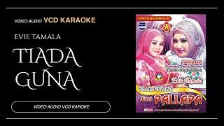 Evie Tamala Ft New Pallapa - Tiada Guna (Official Music Video)
