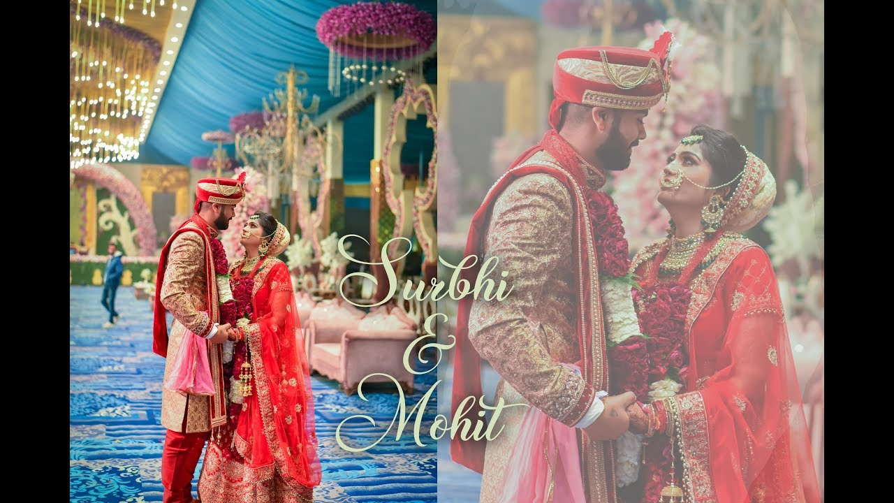 Surbhi & Mohit | A Wedding Film | Highlights
