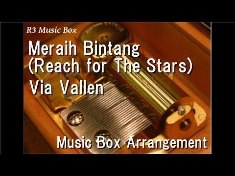 Meraih Bintang(Reach for The Stars)/Via Vallen [Music Box] (Official Theme Song Asian Games 2018)