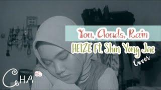 You, Clouds, Rain - Heize Ft. Shin Yong Jae (Cover)