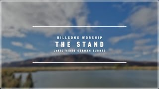 HILLSONG WORSHIP - The Stand (Lyric Video german subbed)