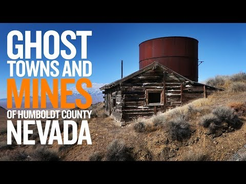 Ghost Towns And Mines Of Humboldt County Nevada