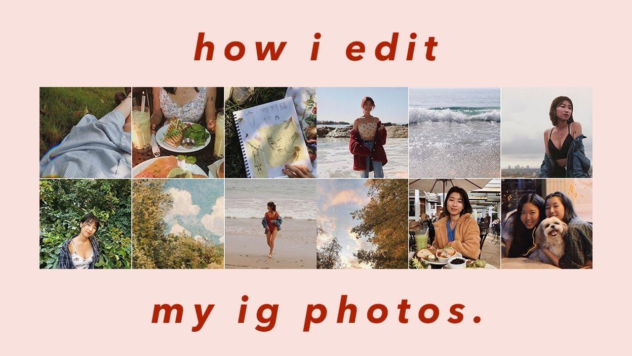 How I Edit My Instagram Photos Vintage Aesthetic Youtube