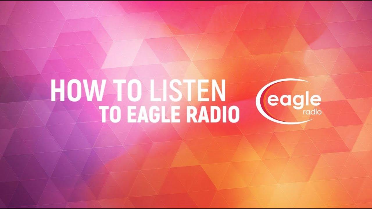 Eagle Radio - Ways to Listen