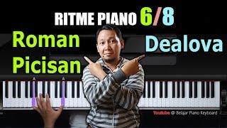 Ritme 6/8 untuk lagu Dealova dan Roman Picisian | Belajar Piano Keyboard