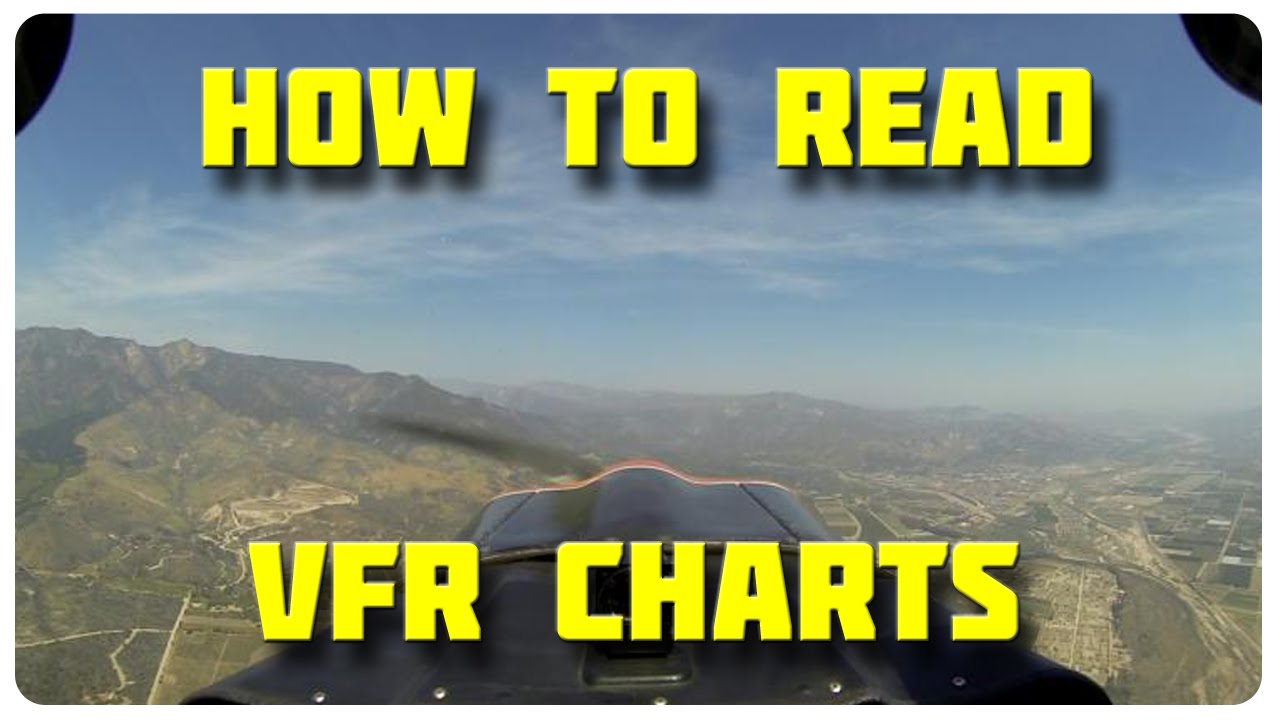 How To Read Vfr Charts Aviation Tutorial Youtube