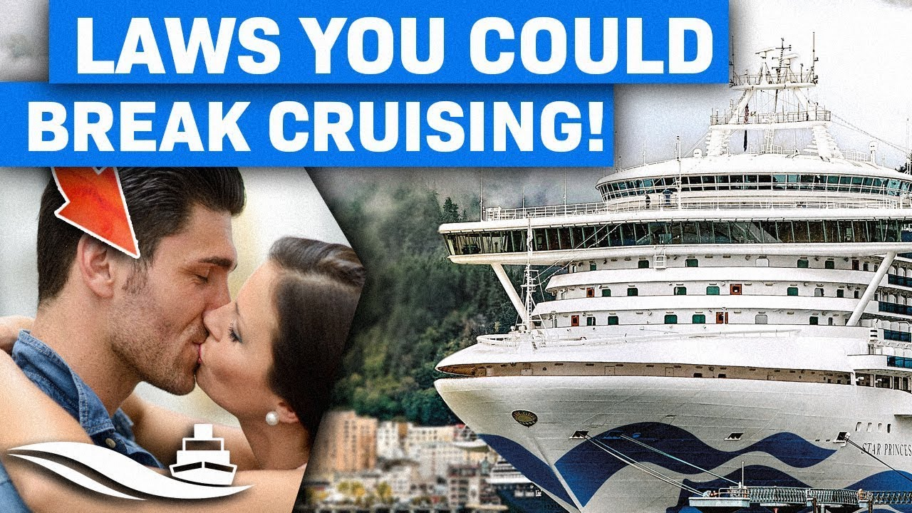 10 Laws You Could Unwittingly Break Cruising