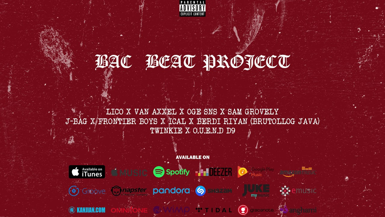 BAC BEAT PROJECT (Official Audio) Hip Hop Indonesia 2018