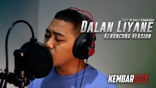 Download lagu Dalan Liyane Cipt. Hendra Kumbara Slow Keroncong Version by Egi Budi