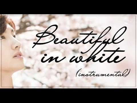 ♥ Beautiful In White (instrumental) ♥
