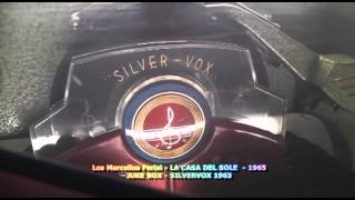 LA CASA DEL SOLE - LOS MARCELLOS FERIAL - 1965